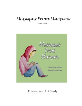 Messages From Maryam Unit Study