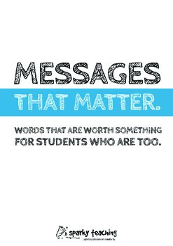 Messages That Matter - motivational posters for educators who care