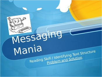 Messaging Mania - Treasures Reading Program - Problem and Solution