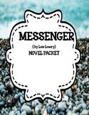 Messenger by Lois Lowry - Novel  Study Unit Bundle Print a