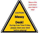 Messy Desk Alert