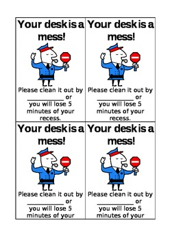 Messy Desk Ticket