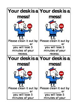 Messy Desk Ticket