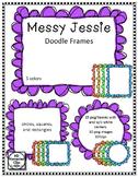Messy Jessie Doodle Frames