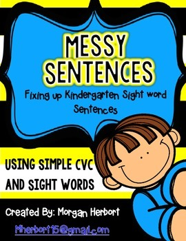Messy Sentences- Sentence Corrections