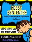 Messy Sentences- Sentence Corrections