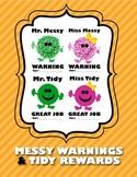 Messy + Tidy {Warnings and Rewards}