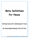 Meta Definitions for Nouns: Defining Nouns with a Metaling