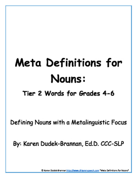 Meta Definitions for Nouns: Tier 2 Words for Grades 4-6