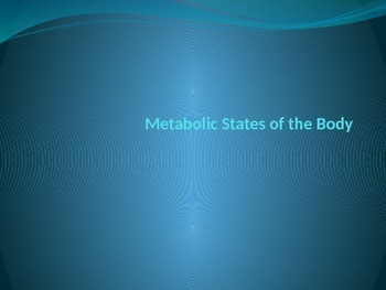 Metabolic States of the Body- Steady states, Roles of Liver,
