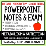 Metabolism and Nutrition PowerPoint, Notes & Exam