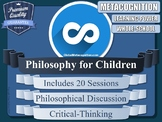 Metacognition & Philosophy for Children (20 x P4C Sessions!)