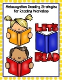 Metacognition Reading Strategies for Reading Workshop