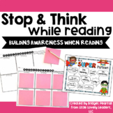 Stop and Think While Reading Activity and Discussion Helper (Metacognition)