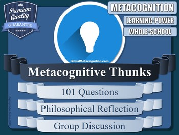 Metacognition Thunks! [Metacognitive Questions]
