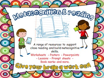Close reading skills and metacognition