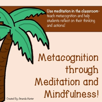 Metacognition: Introduction through Meditation