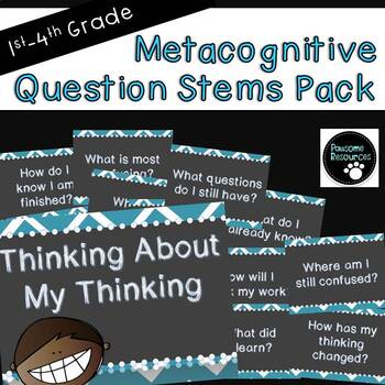 Metacognitive Question Stems Pack (Thinking About Your Thinking)