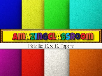 Metallic Digital Papers 12x12 and 8 1/2 x 11 - 8 colors