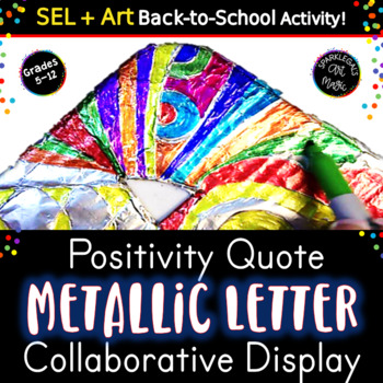 Metallic Foil Inspirational Quote- Collaborative Class Wall Art Display