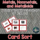 Metals, Nonmetals, and Metalloids Card Sort