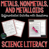 Metals, Nonmetals, and Metalloids Science Literacy Article - Distance Learning