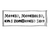 Metals, Nonmetals, and Metalloids Sort