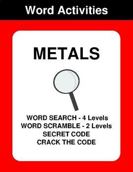 Metals - Word Search, Word Scramble,  Secret Code,  Crack the Code