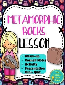 Metamorphic Rock Lesson (Presentation, notes, and activity)- Rock Unit