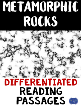 Metamorphic Rocks Differentiated Reading Passages & Questions