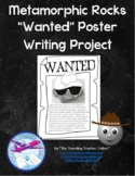 "Metamorphic Rocks ""Wanted"" Poster  Writing Project"