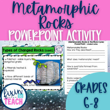 Metamorphic Rocks and The Rock Cycle - PPT + Notes + Test {Editable}