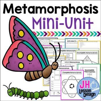 Metamorphosis Mini-Unit