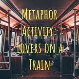 Metaphor Activity: Lovers on a Train