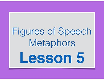 Metaphor Lessons - Figures of Speech
