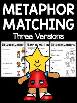 Metaphor Matching; 2 versions- draw a line or cut and paste