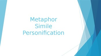 Metaphor, Simile, Personification PowerPoint