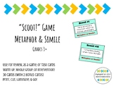 Metaphor & Simile SCOOT Game!  Use for Review, Interventio