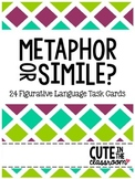 Metaphor or Simile? Figurative Language Task Cards
