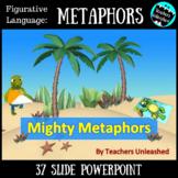 Metaphors PowerPoint Lesson {Figurative Language}