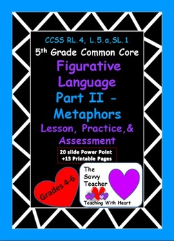 Metaphors Common Core Lesson, Practice, and Assessment