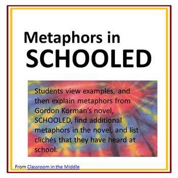 Metaphors In Schooled By Classroom In The Middle Tpt