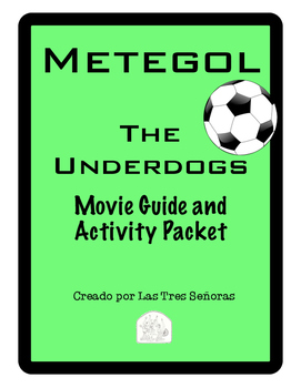 Metegol - The Underdogs Spanish Movie Guide and Activity Packet
