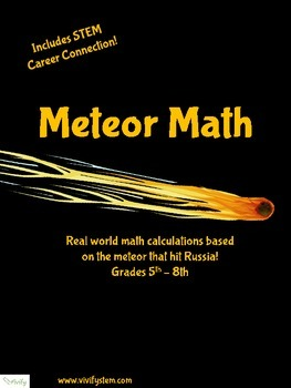 Meteor Math! Real World Math Problems with STEM Career Connection