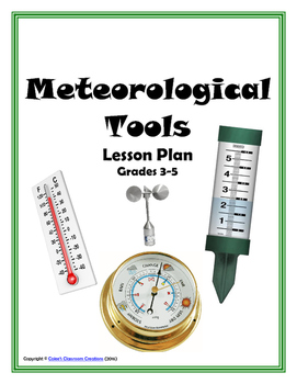 Meteorological Tools/Instruments Lesson (thermometer, anem