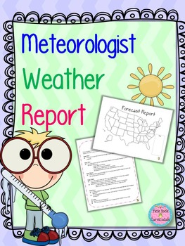 Meteorologist and Weather Report