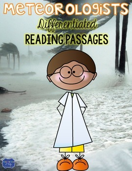 Meteorologists {Differentiated Close Reading Passages & Questions}