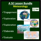 Meteorology - 5E Lesson Bundle