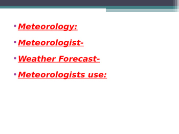 Meteorology, Forecasting, Masses, Fronts Powerpoint