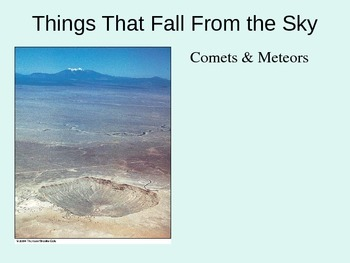 Meteors, Meteor Showers, Comets, and more